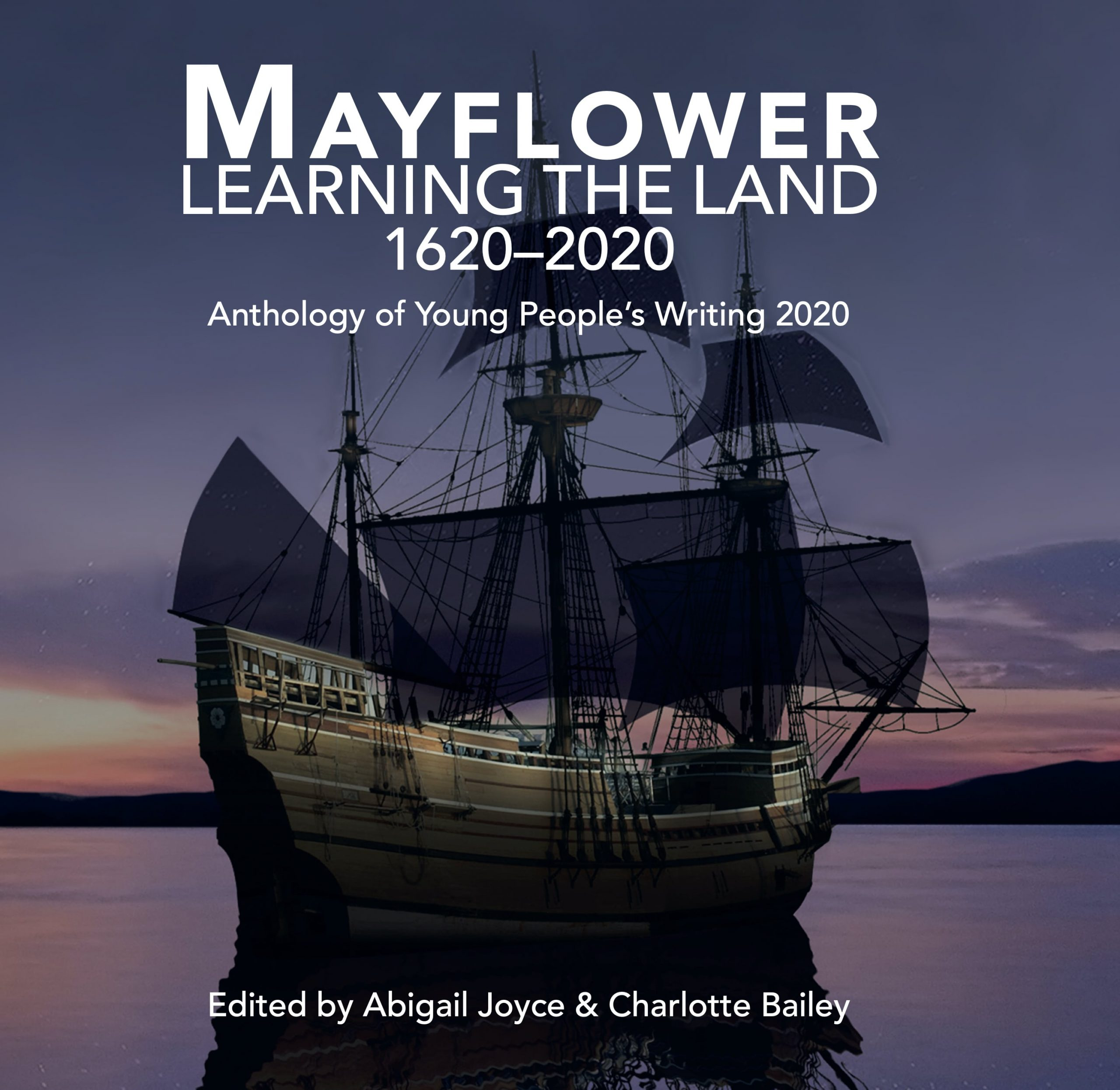 Managing Editor of 'Mayflower: Learning the Land'