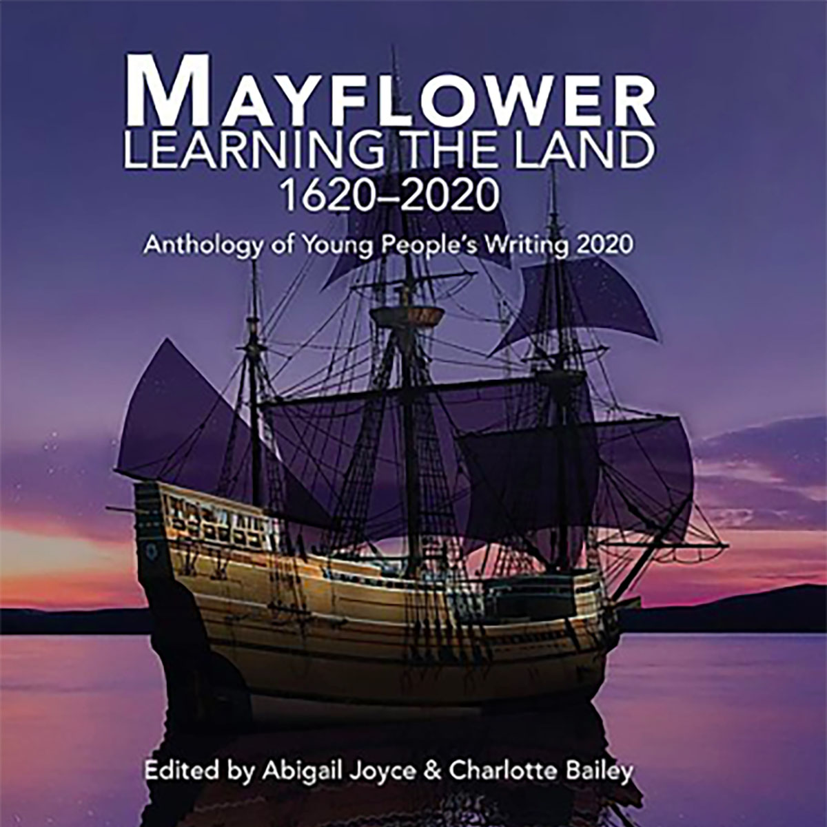 Editor of Mayflower: Learning the Land