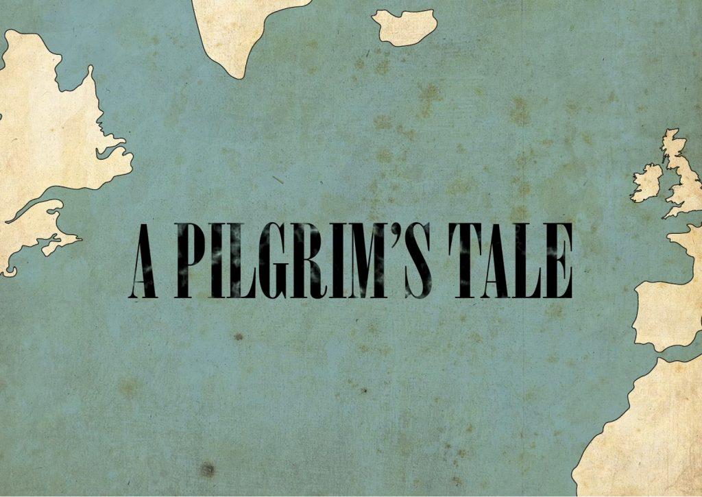 A Pilgrims Tale