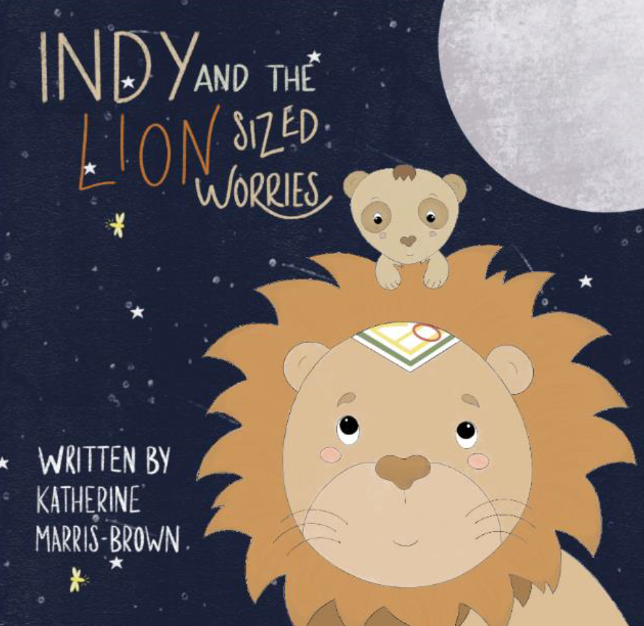 Cover image for Indy and the Lion-Sized Worries