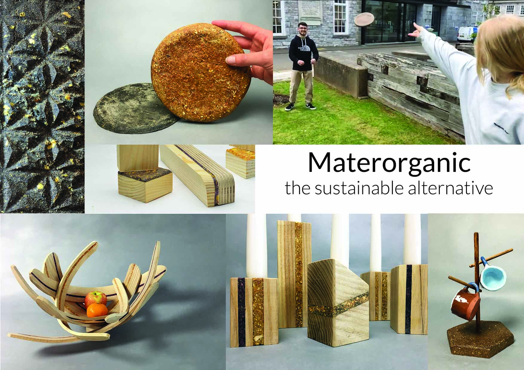 Materorganic - The Organic BEE Frisbees, The Fruity Fruitbowl, The Candlewood, The Sticky Sandwich, The Coffee Cup Holder