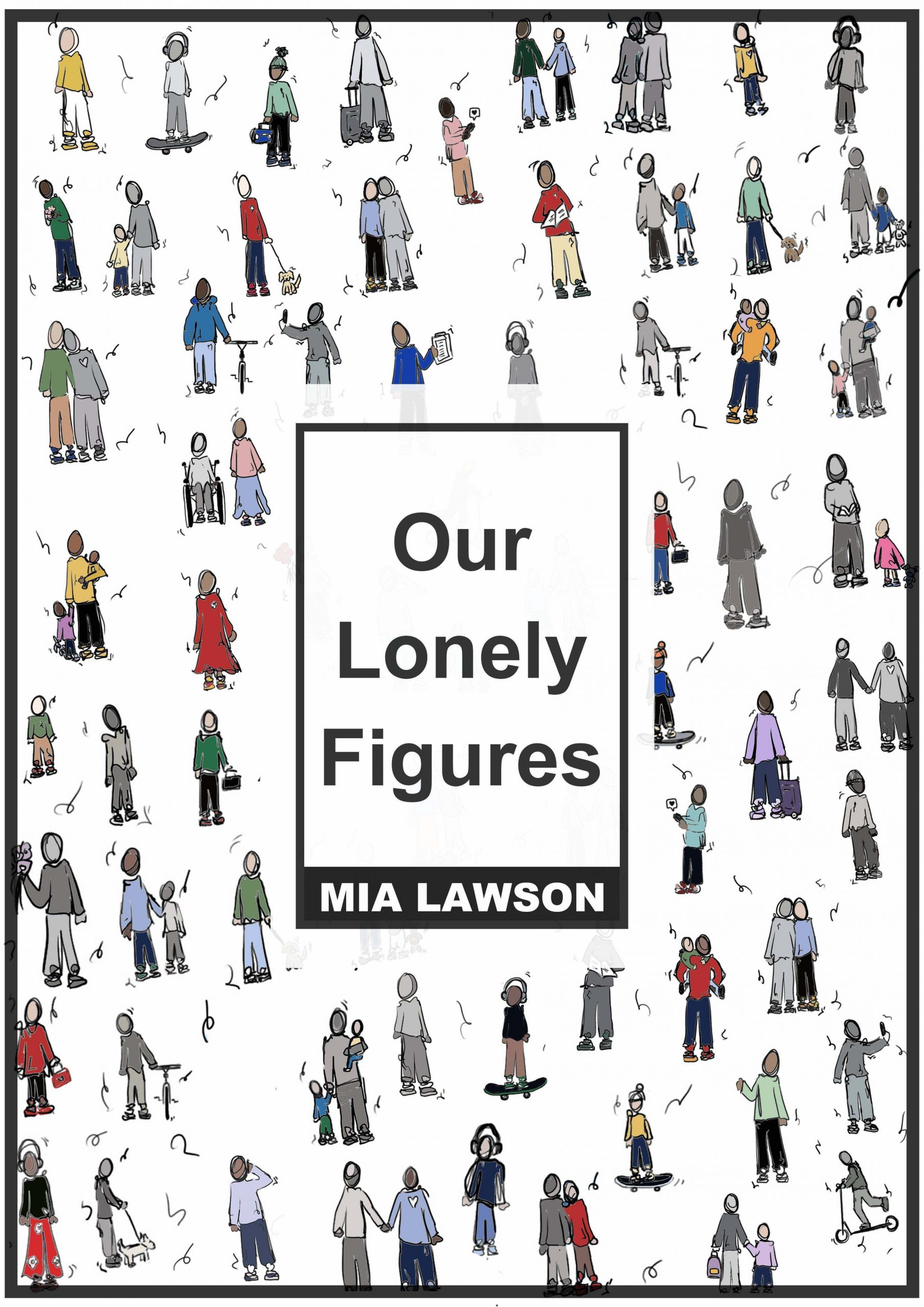 Our Lonely Figures